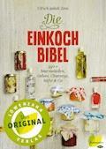Die Einkoch-Bibel - Ulrich Jakob Zeni - E-Book