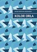 Kolor orła - Jakub Nowykiw-Krzemiński - ebook