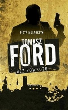 Tomasz Ford - Piotr Mularczyk - ebook