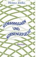 Seemannsgarn und Nornengeflecht - Heimo Zinko - E-Book
