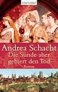 Die Sünde aber gebiert den Tod - Andrea Schacht - E-Book + Hörbüch