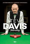 Steve Davis. Interesting. Autobiografia legendy snookera - Steve Davis, Lance Hardy - ebook