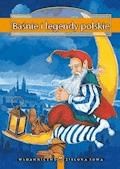 Baśnie i legendy polskie - Opracowanie zbiorowe - ebook