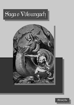 Saga o Völsungach (Wolsungach, Volsungach) - Anonim - ebook