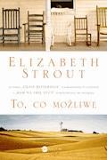 To, co możliwe - Elizabeth Strout - ebook