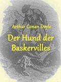 Der Hund der Baskervilles - Arthur Conan Doyle - E-Book