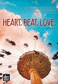Heart. Beat. Love. - James Patterson - E-Book + Hörbüch
