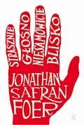 Strasznie głośno, niesamowicie blisko - Jonathan Safran Foer - ebook