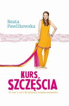 Kurs Szczęścia - Beata Pawlikowska - ebook