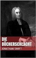 Die Bücherschlacht - Jonathan Swift - E-Book
