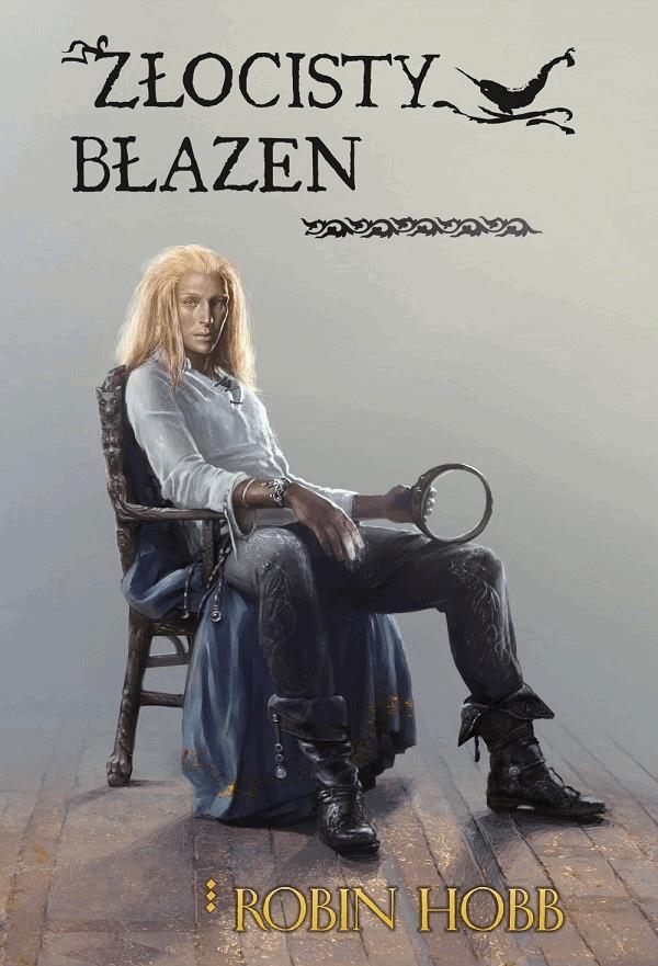 Złocisty Błazen - Tylko w Legimi możesz przeczytać ten tytuł przez 7 dni za darmo. - Robin Hobb