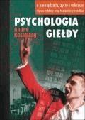 Psychologia giełdy  - Andre Kostolany - ebook
