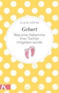 Geburt - Silvia Höfer - E-Book