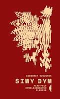Siwy dym. albo pięć cywilizowanych plemion - Ziemowit Szczerek - ebook