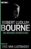 Die Bourne Vergeltung - Robert Ludlum - E-Book
