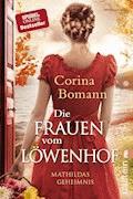 Die Frauen vom Löwenhof - Corina Bomann - E-Book