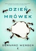 Dzień mrówek - Bernard Werber - ebook