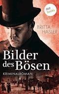 Bilder des Bösen - Britta Hasler - E-Book