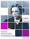 Alice's Adventures in Wonderland - Lewis Carroll - ebook