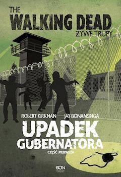 Upadek Gubernatora cz.1 - Robert Kirkman - ebook