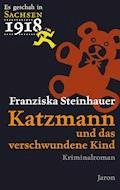 Katzmann und das verschwundene Kind - Franziska Steinhauer - E-Book