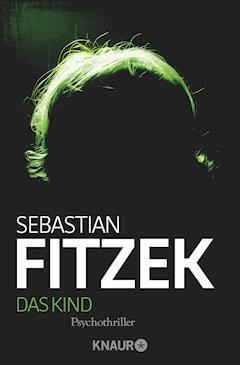 Das Kind - Sebastian Fitzek - E-Book