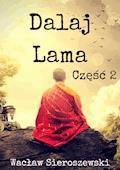Dalaj-Lama. Część 2 - Wacław Sieroszewski - ebook