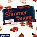 Sommerfänger - Monika Feth - Hörbüch
