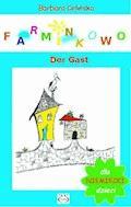 Farminkowo. Der Gast - Barbara Celińska - ebook