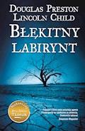 Błękitny labirynt - Douglas Preston, Lincoln Child - ebook