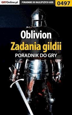 Oblivion - zadania gildii - poradnik do gry - Krzysztof Gonciarz - ebook