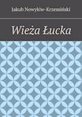 Wieża Łucka - Jakub Nowykiw-Krzemiński - ebook