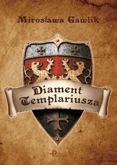Diament Templariusza - Mirosława Gawlik - ebook