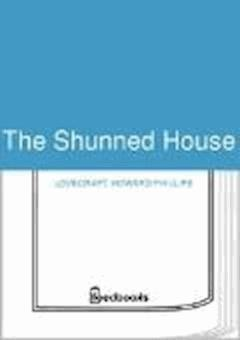 The Shunned House - Howard Phillips Lovecraft - ebook
