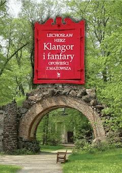 Klangor i fanfary - Lechosław Herz - ebook