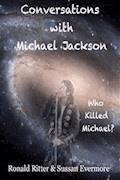 Conversations with Michael Jackson, Who Killed Michael? - Sussan Evermore - E-Book