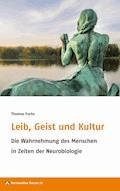 Leib, Geist und Kultur - Thomas Fuchs - E-Book