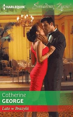 Lato w Brazylii - Catherine George - ebook