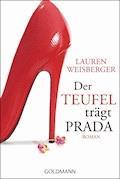 Der Teufel trägt Prada - Lauren Weisberger - E-Book