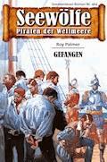 Seewölfe - Piraten der Weltmeere 464 - Roy Palmer - E-Book