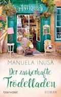 Der zauberhafte Trödelladen - Manuela Inusa - E-Book