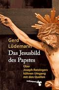 Das Jesusbild des Papstes - Gerd Lüdemann - E-Book