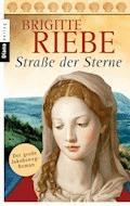 Straße der Sterne - Brigitte Riebe - E-Book