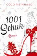 1001 Schuh - Coco Meinhard - E-Book