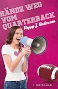Hände weg vom Quarterback - Poppy J. Anderson - E-Book