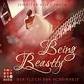 """Being Beastly. Der Fluch der Schönheit (Märchenadaption von """"Die Schöne und das Biest"""") - Jennifer Alice Jager - Hörbüch"""
