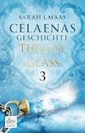 Celaenas Geschichte 3 - Throne of Glass - Sarah J. Maas - E-Book