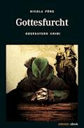 Gottesfurcht - Nicola Förg - E-Book