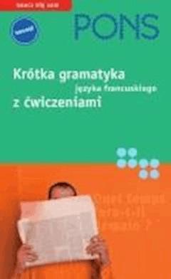 Krótka gramatyka języka francuskiego - Gabriele Forst - ebook