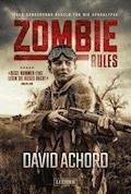 Zombie Rules - David Achord - E-Book